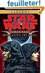 Dynasty of Evil: Star Wars Legends (D...