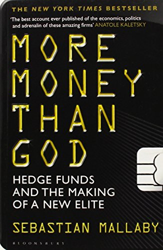more-money-than-god-hedge-funds-and-the-making-of-the-new-elite