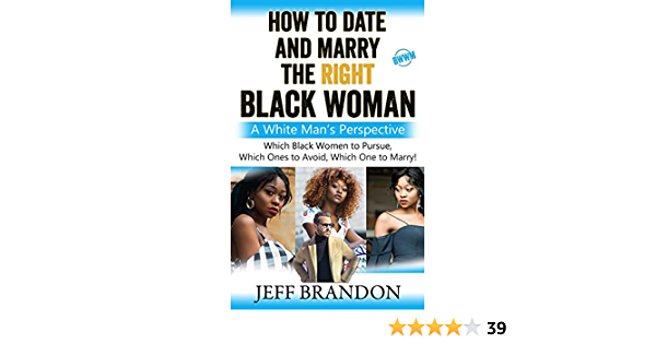 Women looking to marry white men for black Why Black