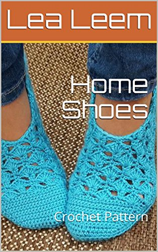 Home Shoes: Crochet Pattern (English Edition)