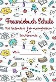Freundebuch Schule - Das besondere Erinnerungsalbum für meine Schulfreunde: Ein Freundschaftsbuch für Jungen und Mädchen zum Selbst Gestalten