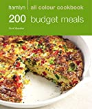 200 Budget Meals: Hamlyn All Colour Cookbook (Hamlyn All Colour Cookery)