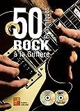 50 rythmiques rock à la guitare (1 Livre + 1 CD + 1 DVD)...