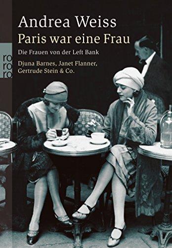 paris-war-eine-frau-die-frauen-von-der-left-bank-djuna-barnes-janet-flanner-gertrude-stein-co