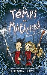 Le Temps des Magiciens - Tome 2 - L'Éveil des Sorciers