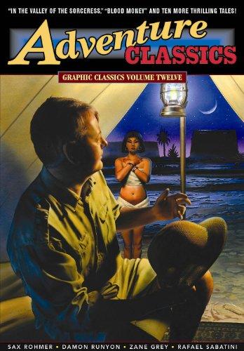 Adventure Classics : Graphic Classics Volume Twelve (Graphic Classics (Eureka))