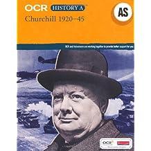OCR A Level History AS: Churchill 1920-45 (OCR GCE History A)