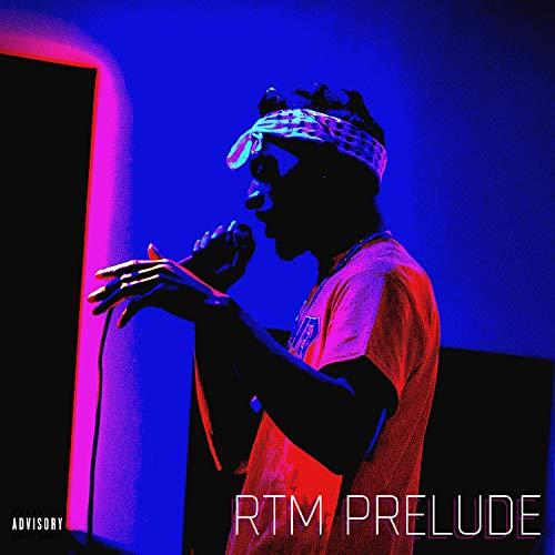 RTM Prelude [Explicit]