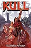 Image de Kull Volume 1: The Shadow Kingdom
