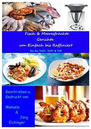 Thermomix Kochbuch - Fisch & Meeresfrüchte