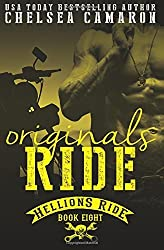 Originals Ride: Hellions Motorcycle Club (Hellions Ride) (Volume 8) by Chelsea Camaron (2016-06-15)