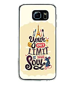 FUSON Our Limit Is Soul Designer Back Case Cover for Samsung Galaxy S6 Edge :: Samsung Galaxy S6 Edge G925 :: Samsung Galaxy S6 Edge G925I G9250 G925A G925F G925Fq G925K G925L G925S G925T