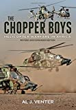 The Chopper Boys: Helicopter Warfare in Africa (Revised and Expanded Edition)