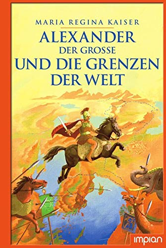 Buchseite und Rezensionen zu 'Alexander der Große und die Grenzen der Welt' von Maria Regina Kaiser