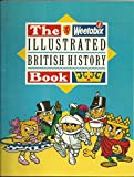 The Weetabix Illustrated British History Book
