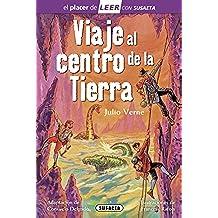 Viaje Al Centro De La Tierra (Leer con Susaeta - nivel 4)
