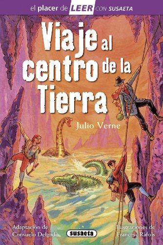Viaje al centro de la tierra (El placer de LEER con Susaeta   nivel 4)