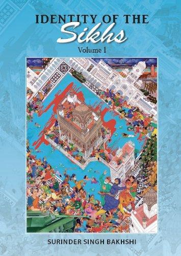 Identity of the Sikhs - Volume 1 di Surinder Singh Bakhshi
