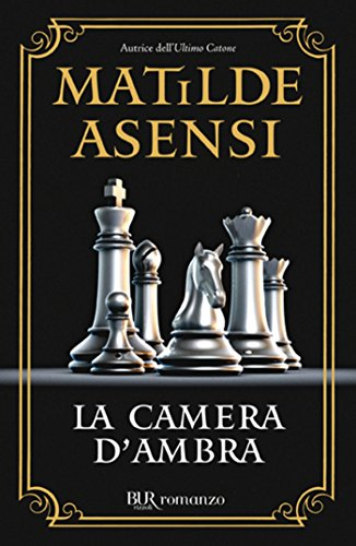 La camera dambra (Italian Edition) eBook: Matilde Asensi: Amazon ...
