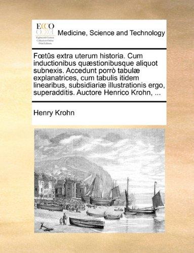 fts-extra-uterum-historia-cum-inductionibus-qustionibusque-aliquot-subnexis-accedunt-porr-tabul-expl