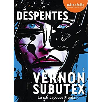 Vernon Subutex 3: Livre audio 1 CD MP3