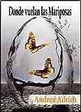 Image de Donde vuelan las Mariposas