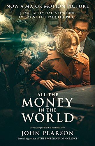 All The Money In The World por Pearson John
