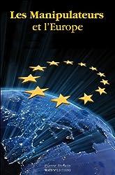 Les manipulateurs et l'Europe