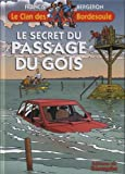 Le secret du passage du Gois (Le Clan des Bordesoule)