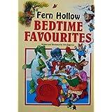 Fern Hollow Bedtime Favourites by John Patience (1997-12-01)