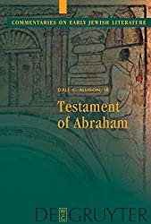 Testament of Abraham (Commentaries on Early Jewish Literature)