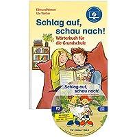 Schlag auf, schau nach! – Wörterbuch für die Grundschule mit CD-ROM, Neubearbeitung: Das Wörterbuch für die gesamte…