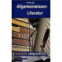 Allgemeinwissen – Literatur: 150 Fragen und Antworten zur Trivial- bis Weltliteratur, von Harry Potter bis Shakespeare