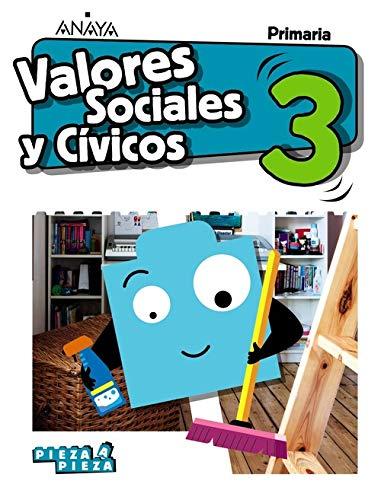 Valores Sociales y Cívicos 3. (Pieza a Pieza)