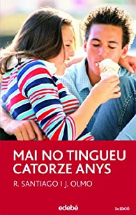 Mai No Tingueu 14 Anys par  Roberto García Santiago
