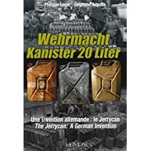 Wehrmacht Kanister 20 Liter: A German Invention - The Jerrycan