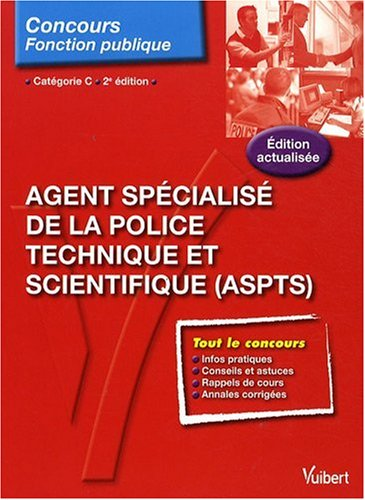 Agent spcialis de la police technique et scientifique (ASPTS)