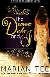 The Demon Duke and I by Marian Tee (2014-04-23)