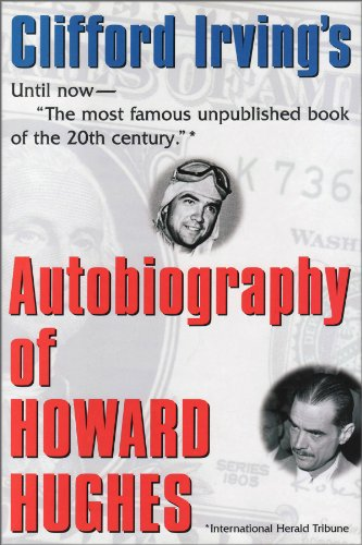 autobiography-of-howard-hughes-confessions-of-an-unhappy-billionaire