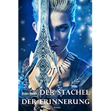 Der Stachel der Erinnerung. Zeitreise-Liebesroman: Wikinger - nordische Götter - Magie (German Edition)