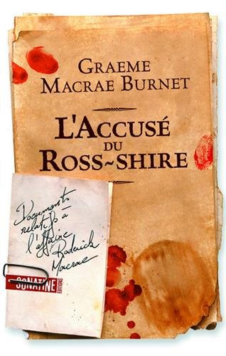 L'accusé du Ross-shire : documents relatifs à l'affaire Roderick Macrae