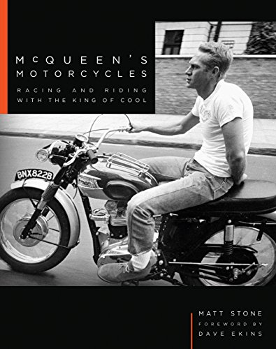 McQueen's Motorcycles: Racing and Riding with the King of Cool por Matt Stone