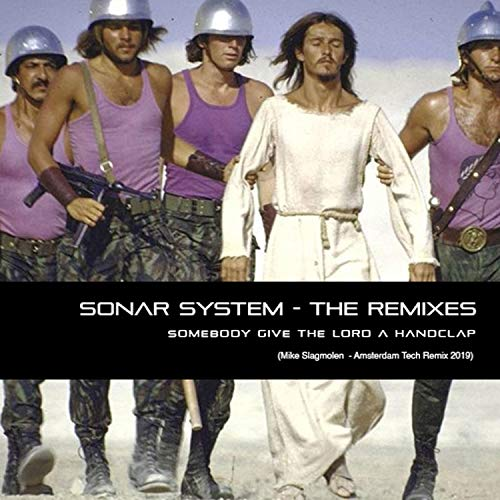 Sonar System (the Remixes 2019) -