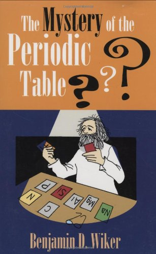 Mystery of the Periodic Table (Living History Library)
