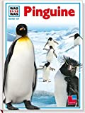 Was ist was, Band 107: Pinguine
