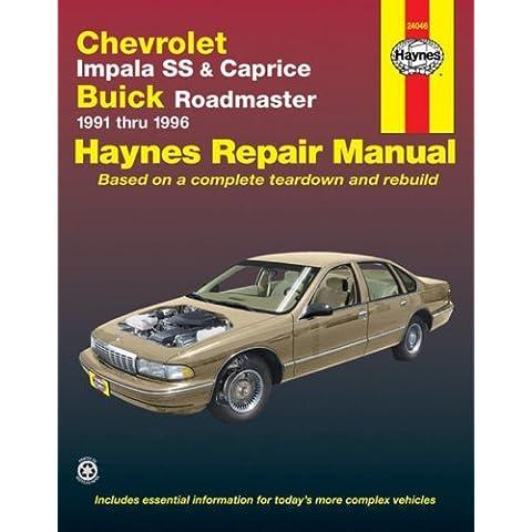 Chevrolet Impala SS & Buick Roadmaster '91'96 (Haynes Repair Manuals) by John Haynes (1998-01-01)