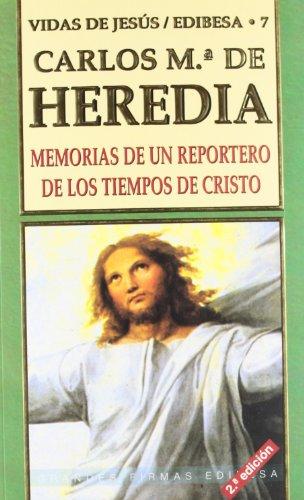Memorias de un reportero de los tiempos de Cristo (Grandes firmas Edibesa)
