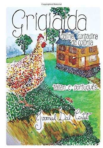 Grigialda: galina contadina   da colônia