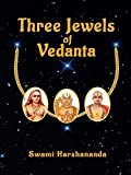 Three Jewels of Vedanta