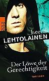 Der Löwe der Gerechtigkeit - Leena Lehtolainen